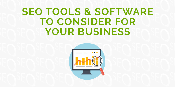 seo tools and software to consider for your business