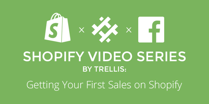 Getting Your First Sales on Shopify