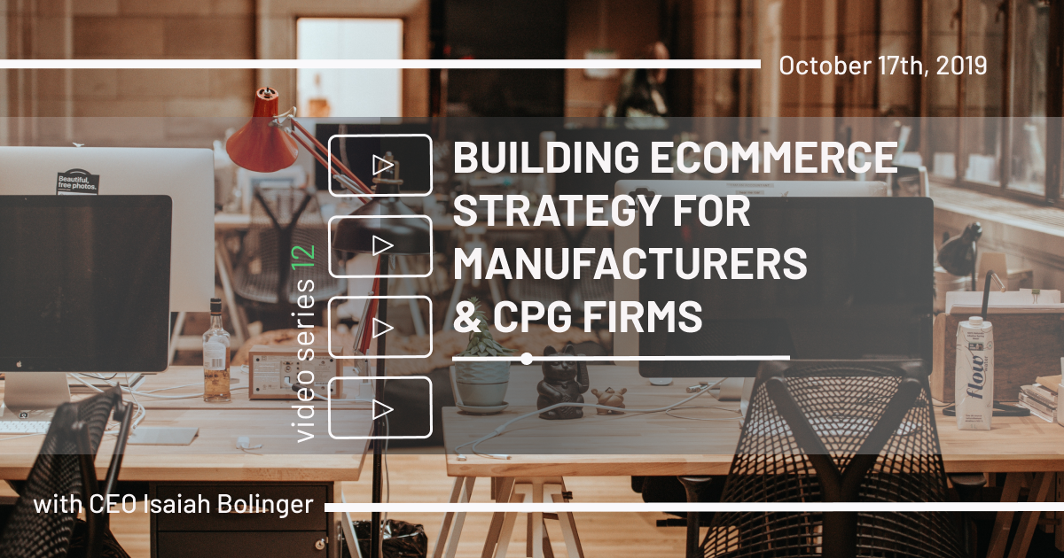 ecommerce for manufacturers and cpg firms